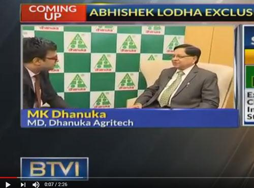 BTVI - MD Mr. MK Dhanuka's Interview