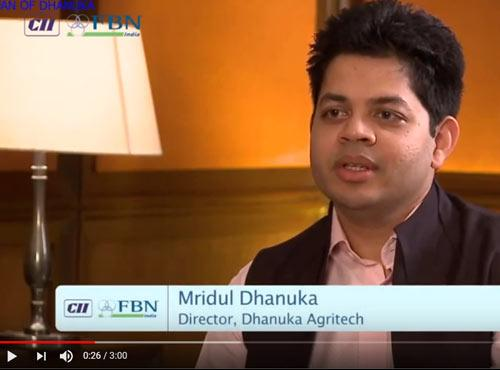 CII - Interview with Young Turks Shri Mridul Dhanuka, Director, Dhanuka Agritech Limited